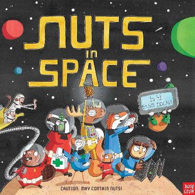 Nuts in Space by Elys Dolan