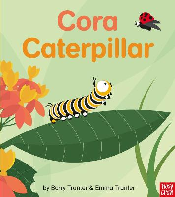 Rounds: Cora Caterpillar by Emma Tranter