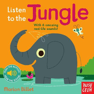 Listen to the Jungle by Nosy Crow