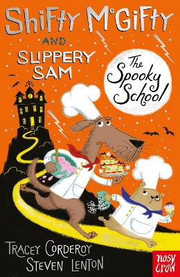 Shifty McGifty and Slippery Sam: The Spooky School Two-colour fiction for 5+ readers by Tracey Corderoy