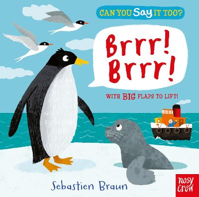 Can You Say It Too? Brrr! Brrr! by Sebastien Braun