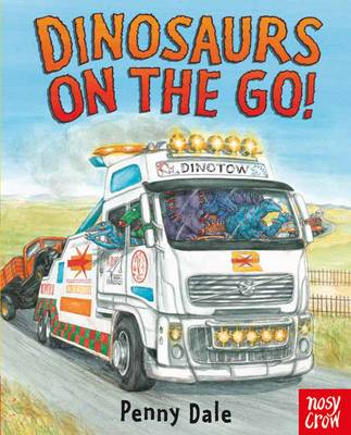 Dinosaurs on the Go! by Ms. Penny Dale