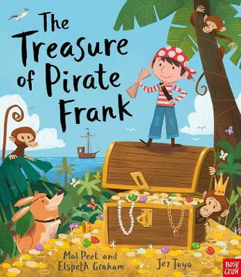 The Treasure of Pirate Frank by Mal Peet, Elspeth Graham