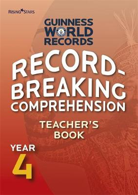 Record Breaking Comprehension Year 4 Teacher's Book by Guinness World Records
