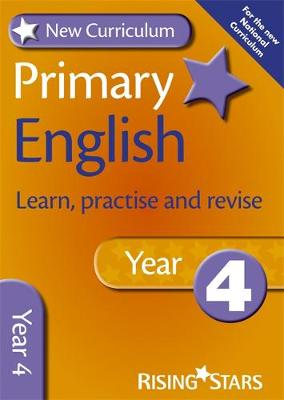 New Curriculum Primary English Learn, Practise and Revise Year 4 by Jill Budgell, Ray Barker