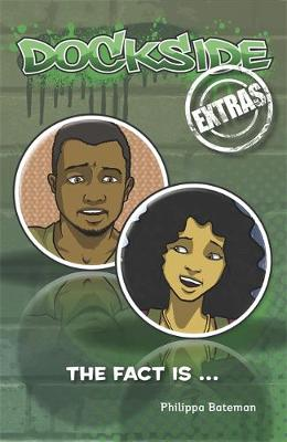 Dockside Extras: The Fact is... (Stage 2, Book 3) by Philippa Bateman