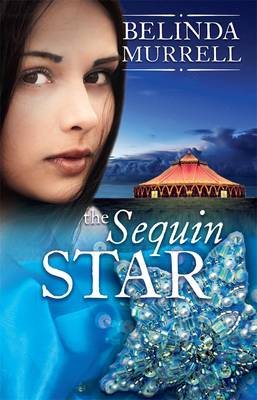 The Sequin Star by Belinda Murrell