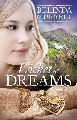 The Locket of Dreams by Belinda Murrell