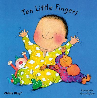Ten Little Fingers by Annie Kubler