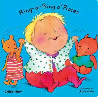 Ring-a-Ring O'Roses by Annie Kubler