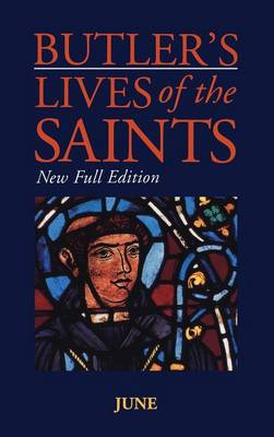 Butler's Lives of the Saints June by Alban Butler, Cardinal Basil Hume