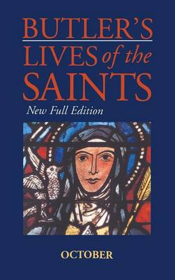 Butler's Lives of the Saints October by Alban Butler, Cardinal Basil Hume
