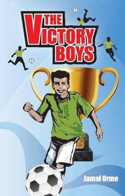 The Victory Boys by Jamal Orme