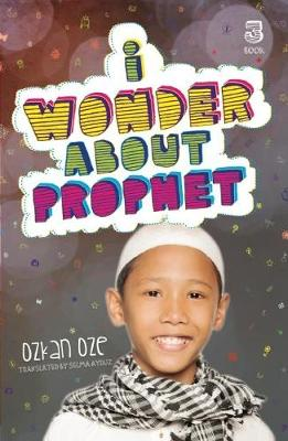 I Wonder About the Prophet by Ozkan Oze