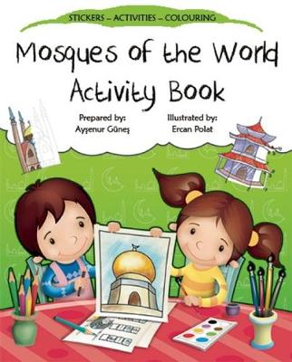 Mosques of the World Activity Book by Aysenur Gunes