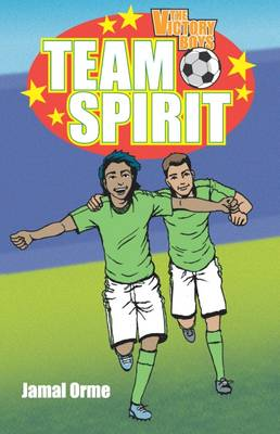 The Victory Boys Team Spirit by Jamal Orme