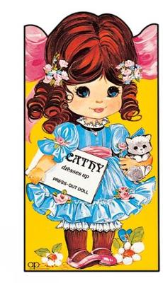 Cathy Dresses Up Press Out Doll Book by Award