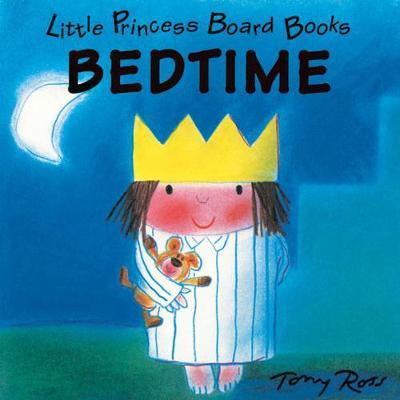 Little Princess Board Book - Bedtime by Tony Ross