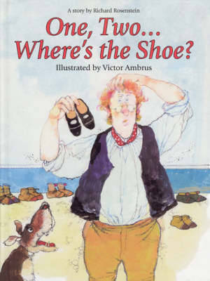 One, Two ... Where's the Shoe? by Richard Rosenstein
