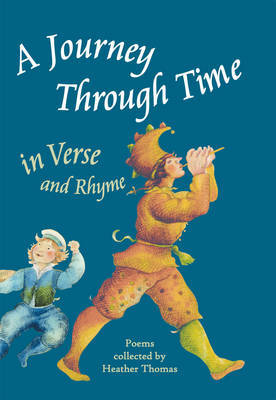 A Journey Through Time in Verse and Rhyme by Heather Thomas