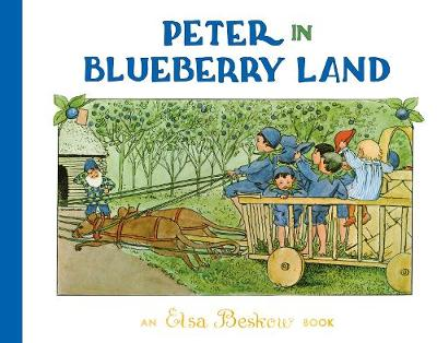Peter in Blueberry Land by Elsa Beskow