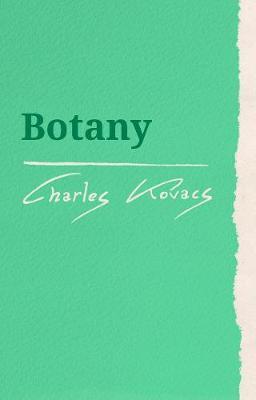 Botany by Charles Kovacs