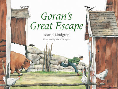 Goran's Great Escape by Astrid Lindgren
