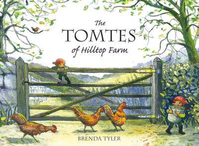 The Tomtes of Hilltop Farm by Brenda Tyler