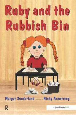 Ruby and the Rubbish Bin A Story for Children with Low Self-Esteem by Margot Sunderland, Nicky Hancock