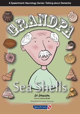Grandpa Seashells by Jo Johnson