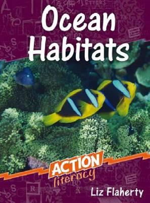 Ocean Habitats by Liz Flaherty