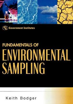 Fundamentals of Environmental Sampling by Keith Bodger