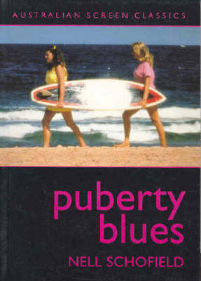 Puberty Blues by Nell Schofield
