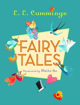 Fairy Tales by E. E. Cummings