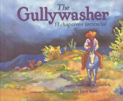 The Gullywasher / El Chaparron Torencial by Rising Moon