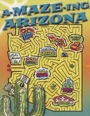 A-maze-ing Arizona by Rising Moon