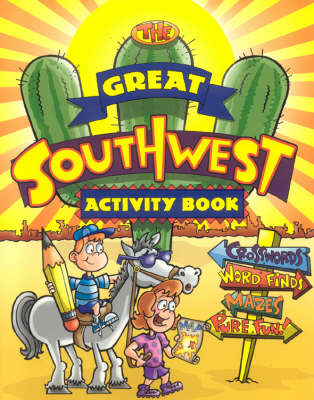 The Great Southwest Activity Book by Luna Rising