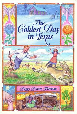 Coldest Day in Texas by Peggy Freeman