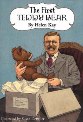 First Teddy Bear, 2nd Edition Enlarged Edition by Helen Kay