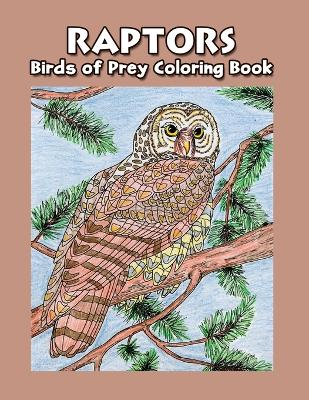 Raptors Bird of Prey Coloring Book by Hancock House Publishers