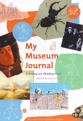 My Museum Journal A Writing and Sketching Book by Shelly Kale
