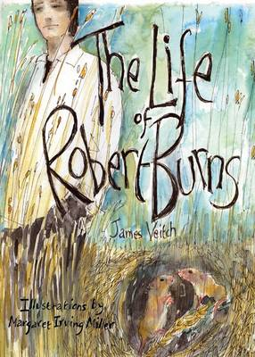 The Life of Robert Burns by James Veitch