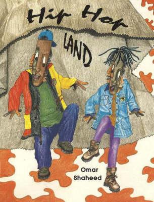 Hip Hop Land by Omar Shaheed