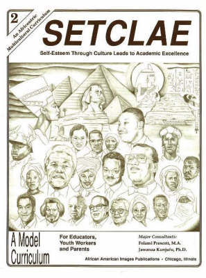 SETCL Second Grade Self-Esteem Through Culture Leads to Academic Excellence by Dr. Jawanza Kunjufu, Folami Prescott
