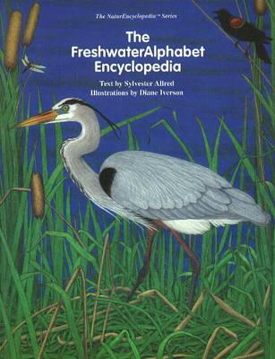 FreshwaterAlphabet Encyclopedia by Sylvester Allred