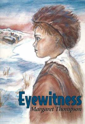 Eyewitness by Margaret Thompson