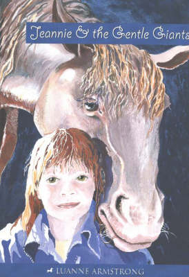 Jeannie and the Gentle Giants by Luanne Armstrong