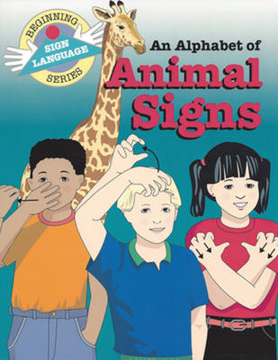 Alphabet of Animal Signs (BSLS) by Stanley Collins