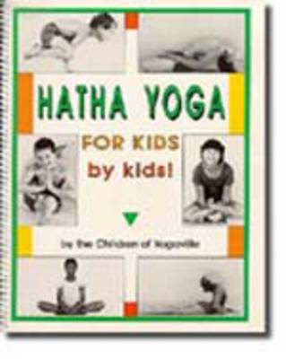Hatha Yoga for Kids - by Kids! The Children of Yogaville by Sri Swami Satchidananda