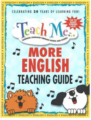Teach Me More English Teaching Guide Learning Language Through Songs & Stories by Judy Mahoney
